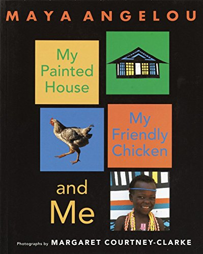 My Painted House, My Friendly Chicken, and - Houses Painted