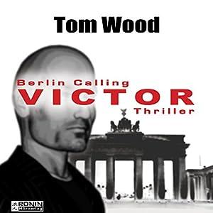 Victor: Berlin calling (Tesseract 1.5) Audiobook