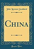 Excerpt from ChinaThe most delightful portion of the voyage from Japan to China lies in the Japanese Mediterranean, known as the Inland Sea. It is a miniature ocean, practically land - locked for three hundred miles, with both shores constant...