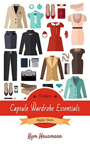 Fashion Capsule Wardrobe Essentials: Stylish Work