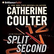 Split Second: An FBI Thriller | Catherine Coulter