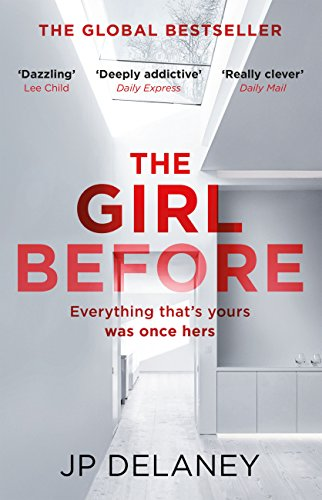 The Girl Before: The gripping global bestseller (English Edition)