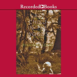 Last Child in the Woods Audiobook