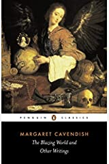 The Blazing World and Other Writings (Penguin Classics) by Margaret Cavendish (1994-03-31) Paperback