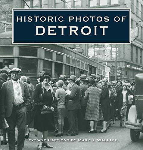 History Photos - Historic Photos of Detroit