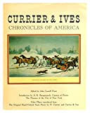 Currier & Ives chronicles of America: Color plates reproduced from the original hand colored stone prints by N. Currier and Currier & Ives