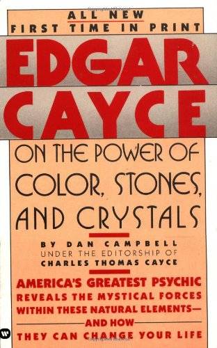 Edgar Cayce on the Power of Color, Stones, and Crystals [Dan Campbell] (De Bolsillo)