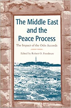 Book The Middle East and the Peace Process: The Impact of the Oslo Accords