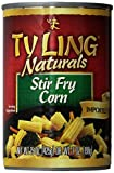 Ty Ling Stir-Fry Corn, 15 Ounce (Pack of 12)