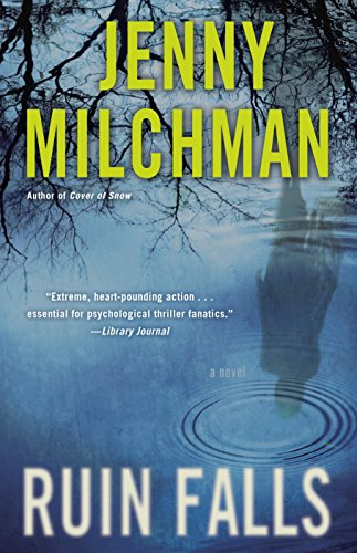 Ruin Falls: A Novel by [Milchman, Jenny]