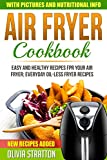 oilless chicken fryer - Air Fryer Cookbook: Easy and Healthy Air Fryer Recipes, Everyday Oilless Fryer Recipes (Air Fryer Recipes, Chicken Recipes, Meal Prep)