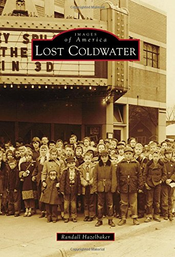 Download Lost Coldwater (Images of America) pdf