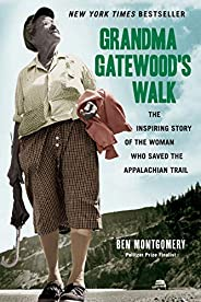 Grandma Gatewood's Walk: The Inspiring Story of the Woman Who Saved the Appalachian T