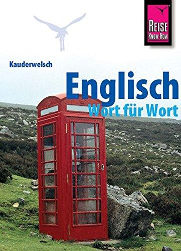 Kauderwelsch, Englisch Wort für Wort