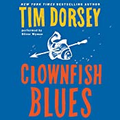 Clownfish Blues: A Novel | Tim Dorsey