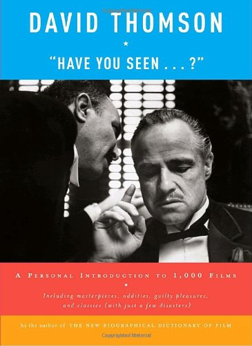 """Download """"Have You Seen . . . ?"""": A Personal Introduction to 1,000 Films pdf"""