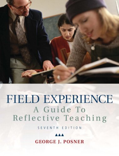 Field Experience: A Guide to Reflective Teaching (7th...