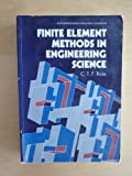 Finite Element Methods In Engineering Science, Ross, C. T. F., 0133181979
