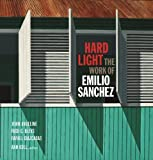 img - for Hard Light: The Work of Emilio Sanchez by John Angeline (2011-06-30) book / textbook / text book