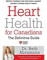 Heart Health For Canadians: The Definitive Guide