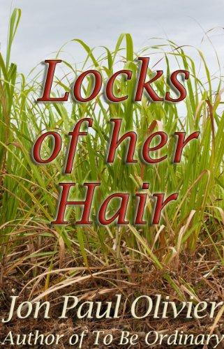 Locks of Her Hair