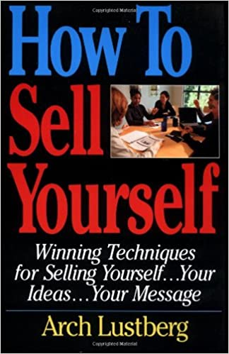 amazon how to sell yourself winning techniques for selling