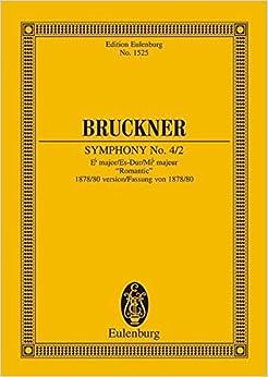 Symphony No. 4/2 in E-flat Major: 1878/80 Version