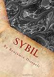 Sybil by Benjamin Disraeli, Benjamin Disraeli, 1493661841