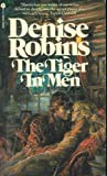 The Tiger in Men, Denise Robins, 0380450054