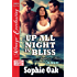 Up All Night in Bliss [Nights in Bliss, Colorado] (Siren Publishing Menage Everlasting)