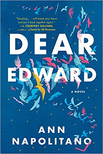 Amazon Fr Dear Edward A Novel Ann Napolitano Livres