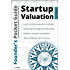 Founder's Pocket Guide: Startup Valuation (Founder's Pocket Guide Book 1)