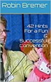 42 Hints For a Fun & Successful Convention