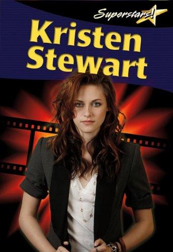 Kristen Stewart (Superstars! (Crabtree))