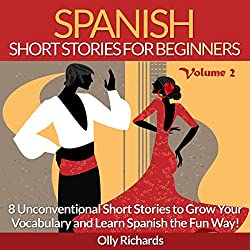 Spanish Short Stories for Beginners, Volume 2