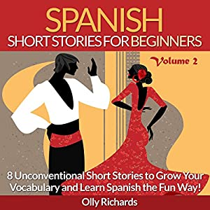 Spanish Short Stories for Beginners, Volume 2 | Livre audio