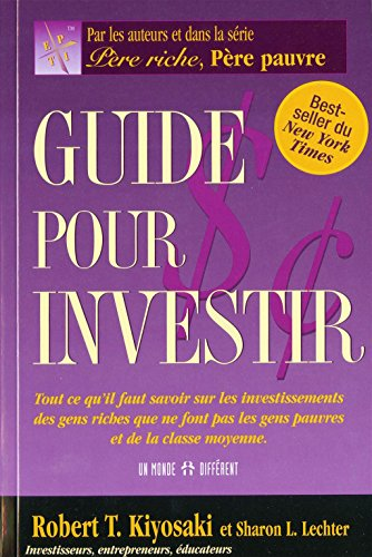 Amazon Com Guide Pour Investir Resume Du Livre De Robert T