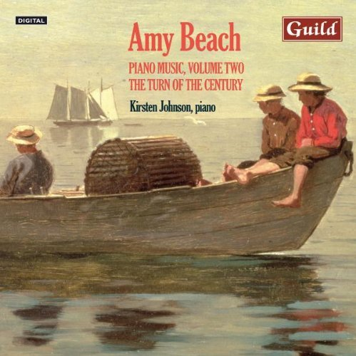 (Piano Music by Amy Beach - Vol. 2, The Turn of the Century by Kirsten Johnson - Piano (2009-08-11))
