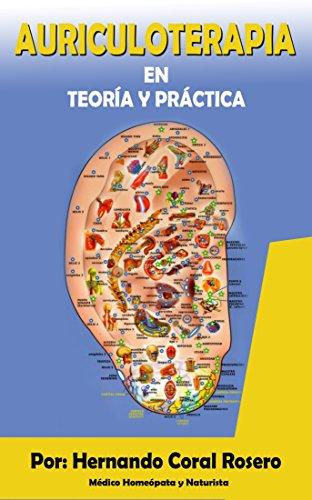 Descargar Libro Auriculoterapia: Teoría Y Práctica Hernando Coral Rosero