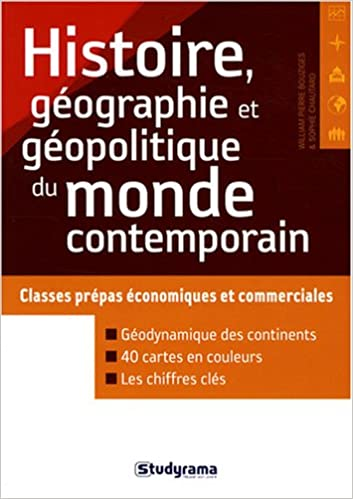 Lire en ligne Histoire, géographie et géopolitique du monde contemporain : Classes prépas économiques et commerciales epub, pdf