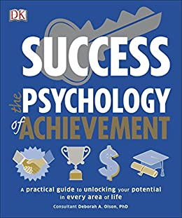 Amazon success the psychology of achievement ebook dk kindle success the psychology of achievement by dk fandeluxe Images