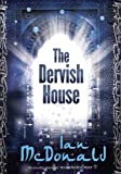 Front cover for the book The Dervish House by Ian McDonald