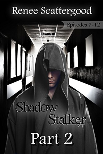 Shadow Stalker Part 2 (Episodes 7 - 12) (Shadow Stalker Bundles)