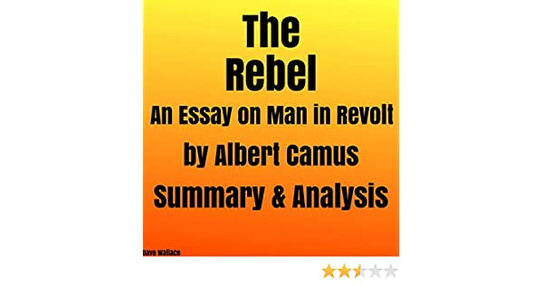 Essay With Thesis Statement Example Amazoncom The Rebel An Essay On Man In Revolt By Albert Camus Summary   Analysis Audible Audio Edition Dave Wallace Kevin Theis Books High School Essays also Expository Essay Thesis Statement Examples Amazoncom The Rebel An Essay On Man In Revolt By Albert Camus  Healthy Eating Habits Essay