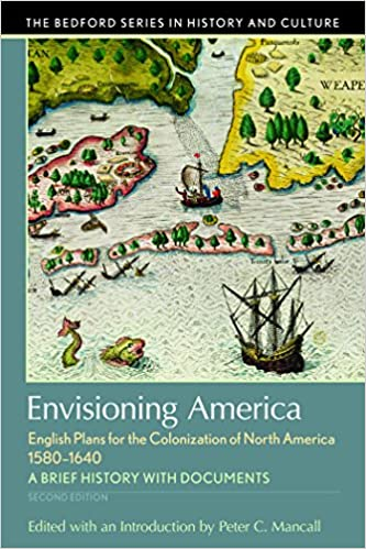 English Plans for the Colonization of North America 1580-1640 Envisioning America
