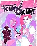 Kim & Kim, Volume 1: This Glamorous, High-Flying Rock Star Life