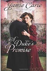 A Duke's Promise: A Forgotten Castles Novel