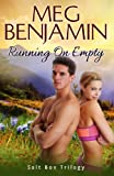 Running On Empty (Salt Box Trilogy) (Volume 3)
