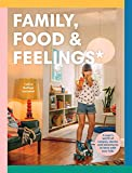 Family, Food & Feelings (English Edition)