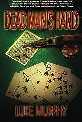 Dead Man's Hand by Luke Murphy (2012-10-20)